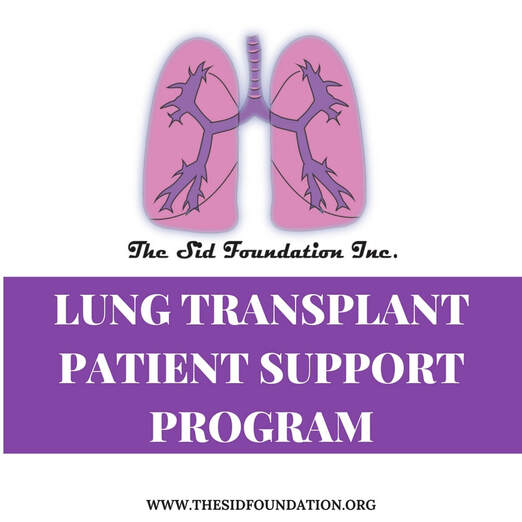The Sid Foundation, Lung Transplant Patient Support Program